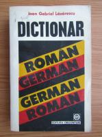Anticariat: Ioan Gabriel Lazarescu - Dictionar roman-german, german-roman