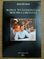 Anticariat: Ioan Gaf Deac - Bazele invatamantului deschis la distanta