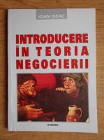 Anticariat: Ioan Gaf Deac - Introducere in teoria negocierii