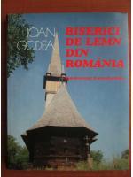Ioan Godea - Biserici de lemn din Romania (nord-vestul Transilvaniei)