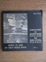 Anticariat: Ioan Godea - Monumente de arhitectura populara din nord-vestul Romaniei (volumul 2)