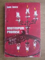 Ioan Iancu - Anotimpuri promise