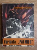 Ioan Iancu - Varianta Palmier