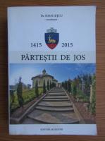 Anticariat: Ioan Ietcu - Partesii de jos 600, 1415-2015