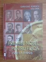Anticariat: Ioan Iovit Popescu - Premiile Nobel pentru fizica