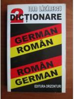 Ioan Lazarescu - 2 dictionare German-Roman, Roman-German