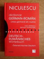 Ioan Lazarescu - Dictionar german-roman. Limba germana din Austria