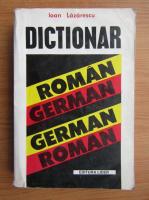 Anticariat: Ioan Lazarescu - Dictionar roman-german, german-roman