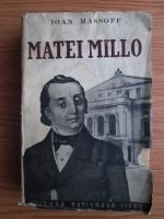 Ioan Massoff - Matei Millo si timpul sau (editie veche)