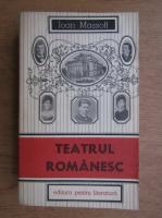 Ioan Massoff - Teatru romanesc (volumul 2)