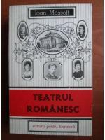 Ioan Massoff - Teatrul romanesc (volumul 2, 1860-1880)