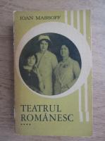 Ioan Massoff - Teatrul romanesc (volumul 4)