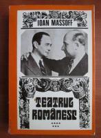 Anticariat: Ioan Massoff - Teatrul romanesc (volumul 7)