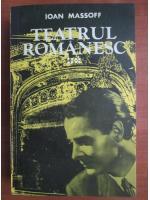 Ioan Massoff - Teatrul romanesc (volumul 8)