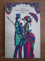 Anticariat: Ioan Massoff - Tenorul Ioan Bajenaru si vremea lui