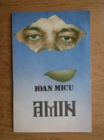 Anticariat: Ioan Micu - Amin