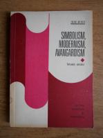 Anticariat: Ioan Mihut - Simbolism, modernism, avangardism