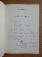 Ioan Moraru - Vara indiana (cu autograful autorului)