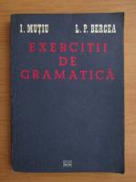 Anticariat: Ioan Mutiu, Livius Petru Bercea - Exercitii de gramatica