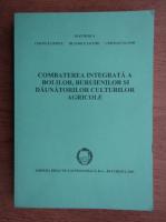 Ioan N. Rosca - Combaterea integrata a bolilor, buruienilor si daunatorilor culturilor agricole