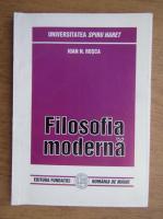 Anticariat: Ioan N. Rosca - Filosofia moderna. Empirismul si rationalismul