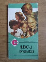 Anticariat: Ioan Nastoiu - ABC-ul longevitatii