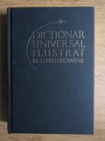 Ioan Oprea, Carmen Gabriela Pamfil, Rodica Radu, Victoria Zastroiu - Dictionar universal ilustrat al limbii romane (volumul 11)