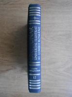 Anticariat: Ioan Oprea, Carmen Gabriela Pamfil, Rodica Radu, Victoria Zastroiu - Dictionar universal ilustrat (volumul 12,  umflat-zwinglianism)