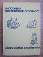 Ioan Popovici, Nicolae Caloianu, Ion Letea - Enciclopedia descoperirilor geografice