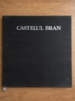 Ioan Prahoveanu - Castelul Bran