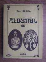Anticariat: Ioan Rasiga - Albumul