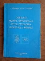 Ioan Romosan - Corelatii morfo-functionale intre patologia digestiva si renala