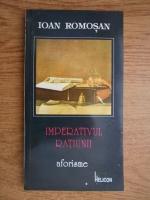 Ioan Romosan - Imperativul ratiunii
