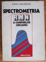 Ioan Silberg - Spectrometria RMN a compusilor organici