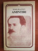 Ioan Slavici - Amintiri