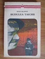 Ioan Slavici - Budulea Taichii