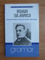 Ioan Slavici - Moara cu noroc. Budulea Taichii. Popa Tanda