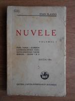 Ioan Slavici - Nuvele (volumul 1, 1940)