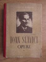 Anticariat: Ioan Slavici - Opere (volumul 1)