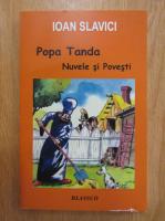 Ioan Slavici - Popa Tanda. Nuvele si povesti