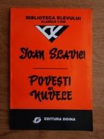 Ioan Slavici - Povesti si nuvele