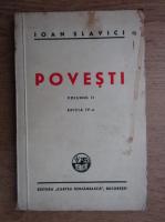 Ioan Slavici - Povesti (volumul 2, 1945)