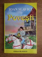 Ioan Slavici - Povestiri