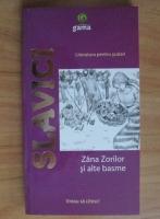 Ioan Slavici - Zana Zorilor si alte basme