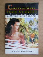 Anticariat: Ioan Slavici - Zana zorilor