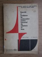 Ioan St. Musat - Exercitii si probleme de matematica pentru concursul de admitere in licee