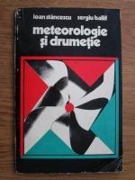 Ioan Stancescu - Meteorologie si drumetie