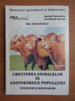 Ioan Stancu - Cresterea animalelor in gospodariile populatiei