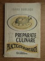 Ioana Burlacu - Preparate culinare