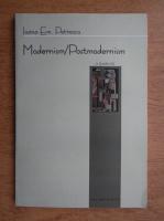 Ioana Em. Petrescu - Modernism, Postmodernism